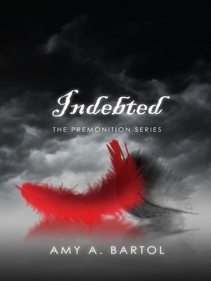 cover image of Indebted (The Premonition Series--Volume 3)